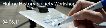 Hulme History Society Workshop